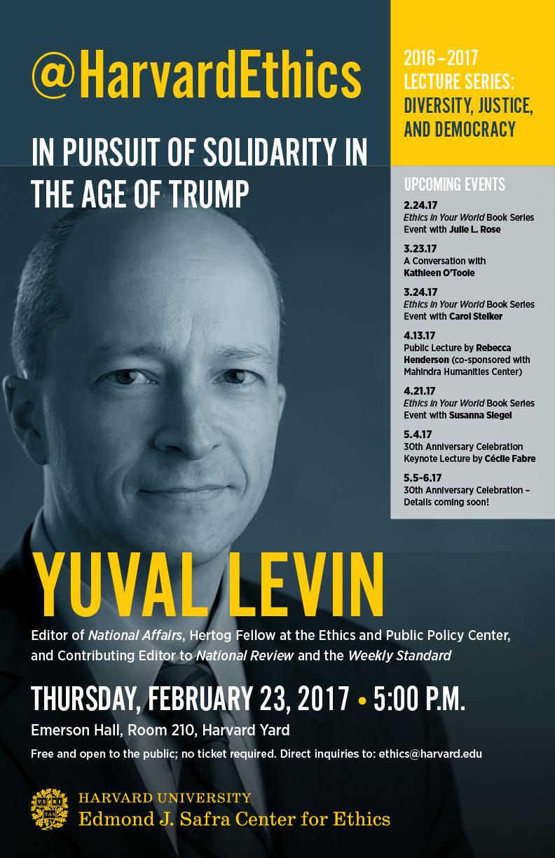 Public Lecture By Yuval Levin Edmond J Safra Center For